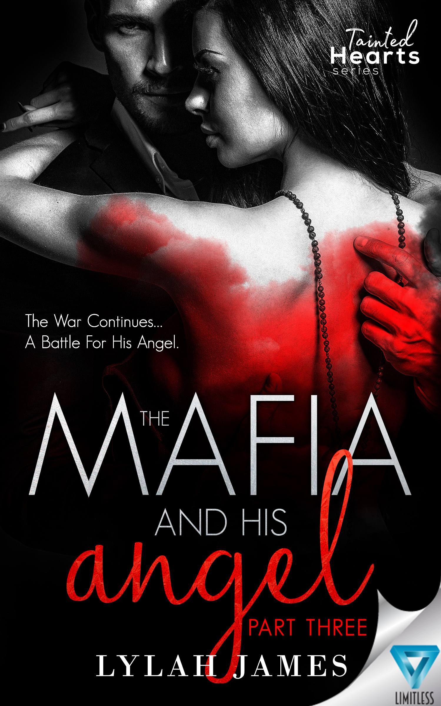 Lylah James - Tainted Hearts 3 - The Mafia and His Angel Part 3