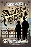 A Case of Possession (A Charm of Magpies #2)