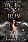 Marked By Pain (The Marked, #2)