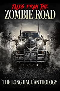 Tales from the Zombie Road