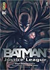 Batman and the justice league (Batman and the justice league, #1)