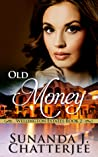 Old Money (Wellington Estates, #2)