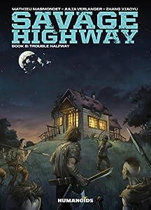 Savage Highway Vol. 2