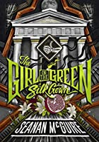 The Girl in the Green Silk Gown (Ghost Roads, #2)