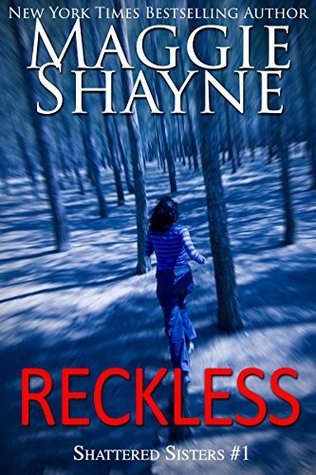 Reckless (Shattered Sisters, #1)