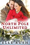 Hollis and Ivy (North Pole Unlimited #2)