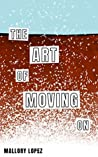 The Art of Moving On