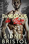 Dangerous in Love (Aegis Group Alpha Team #1)