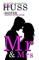 Mr. & Mrs: Volume 6 (The Mister Series)