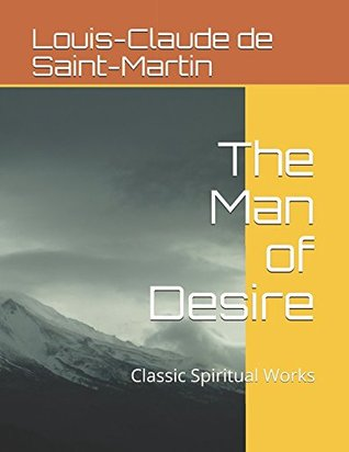 The Man of Desire (The Way of the Heart)