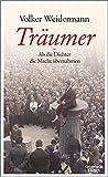 Träumer - Als die Dichter die Macht übernahmen audiobook download free