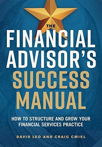 The Financial Advisors Success Manual