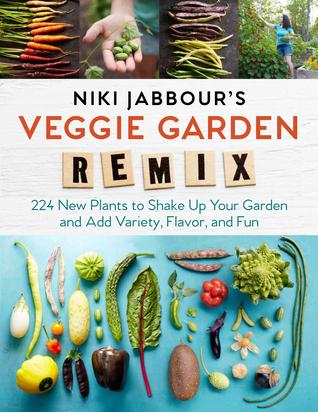 Niki Jabbour's Veggie Remix by Niki Jabbour