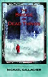 The Bridge of Dead Things (The Involuntary Medium, #1)