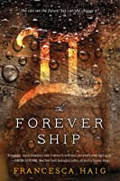The Forever Ship (The Fire Sermon #3)