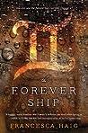 The Forever Ship by Francesca Haig