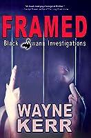 Framed (Black Swann Investigations, #1)