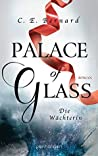 Palace of Glass: Die Wächterin (Palace-Saga, #1)