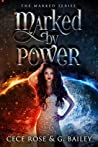 Download ebook Marked By Power (The Marked, #1) by Cece Rose