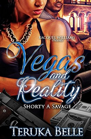 Vegas and Reality, Shorty A Savage