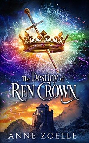 The Unleashing Of Ren Crown Ren Crown 4 By Anne Zoelle