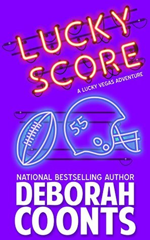 Lucky Score by Deborah Coonts