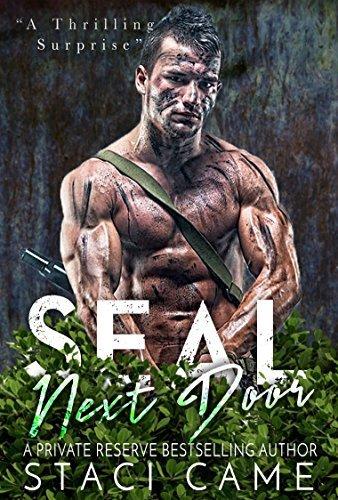 SEAL Next Door  by  Staci Came