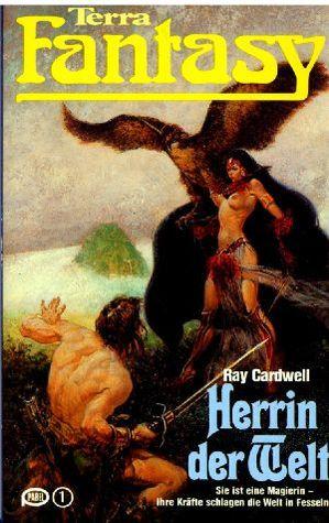 Herrin der Welt (Terra Fantasy 94)