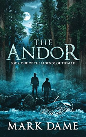 The Andor: Book One of the Legends of Tirmar