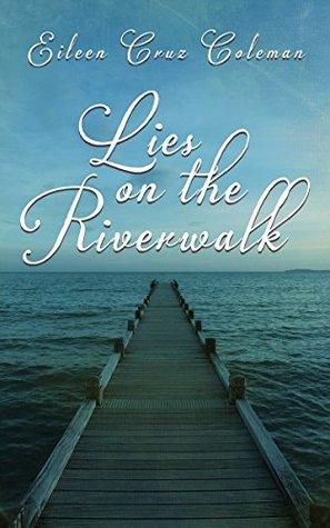 Lies on the Riverwalk (Small Town Kisses 3): A Romantic Suspense Short Novel