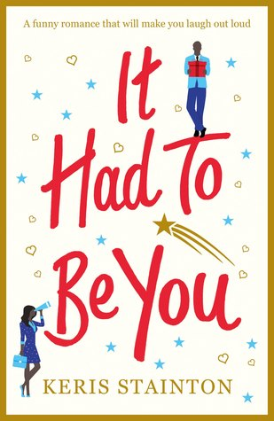 It Had to Be You by Keris Stainton