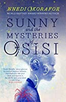 Sunny and the Mysteries of Osisi (Akata Witch, #2)