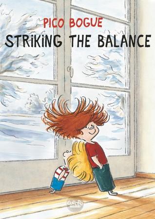 Striking The Balance (Pico Bogue, #4)