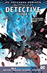 Batman: Detective Comics, Volume 4: Deus Ex Machina