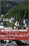 An Orchestrated Murder (12 Months In Port Felec)
