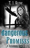 Dangerous Promises (The Sisterhood, #1)