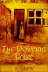 The Dowling House (Dark Terror, #1)