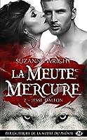 Jesse Dalton: La Meute Mercure, T2