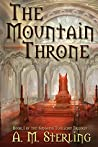 The Mountain Throne (Sindathi Twilight Trilogy #1)