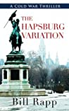 The Hapsburg Variation (A Cold War Mystery Book 2)