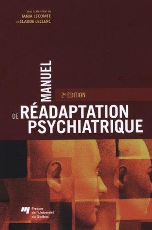 Manuel de réadaptation psychiatrique 2e édi