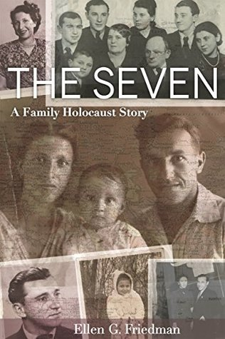 The Seven, A Family Holocaust Story