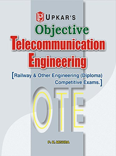 Objective Telecommunication Engineering Pramod Kumar Mishra