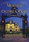 Murder at Ochre Court (Gilded Newport Mysteries #6)