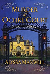 Murder at Ochre Court (Gilded Newport Mysteries #6)