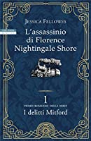 L'assassinio di Florence Nightingale Shore (I delitti Mitford #1)