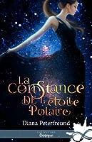 La constance de l'étoile polaire (For Darkness Shows the Stars, #1)