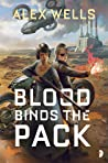 Blood Binds the Pack (The Ghost Wolves, #2)
