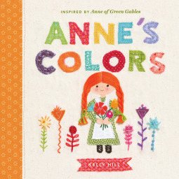Anne's Colors by Kelly Hill