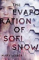 The Evaporation of Sofi Snow (The Evaporation of Sofi Snow #1)